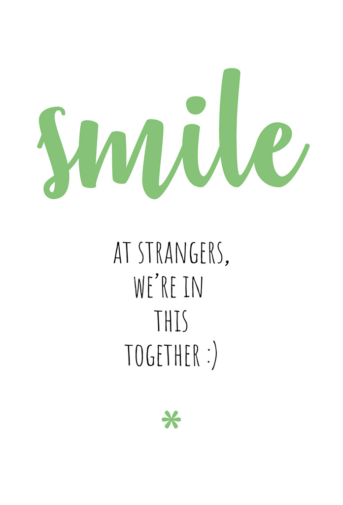 smile at strangers quote poster 1_1