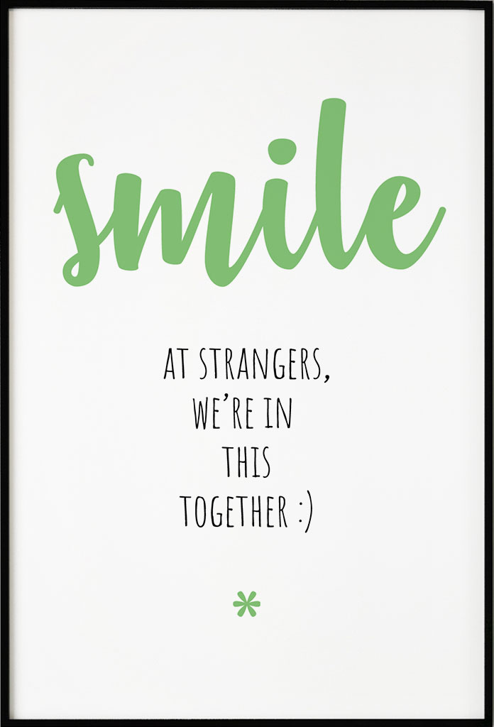smile at strangers quote poster_1